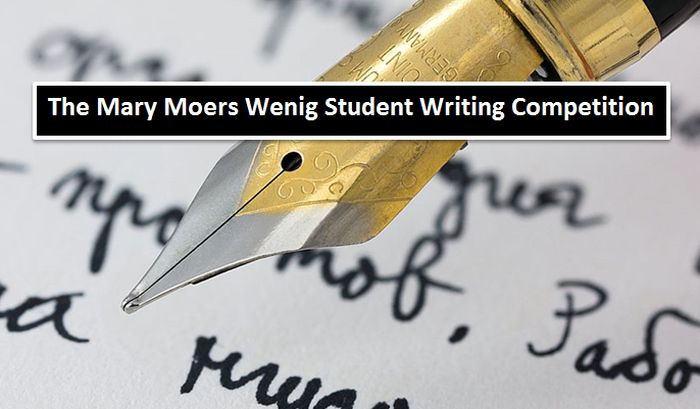 The Mary Moers Wenig Student Writing Competition
