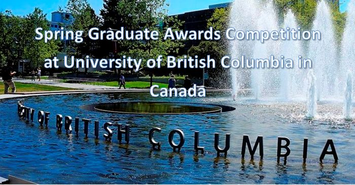 Spring Graduate Awards Competition at University of British Columbia in Canada