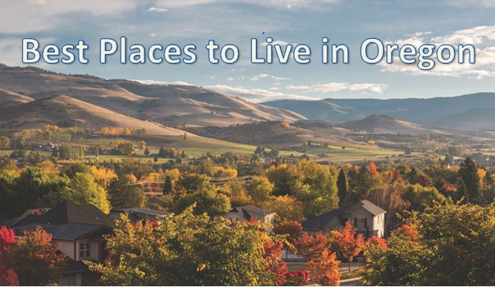 Best Places to Live in Oregon