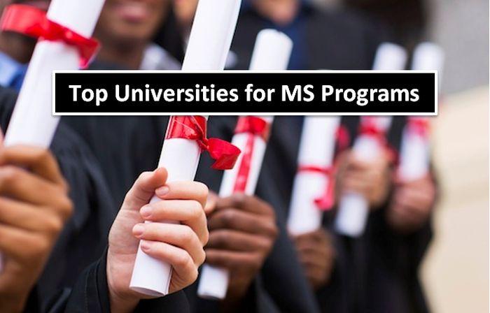Top Universities for MS Programs
