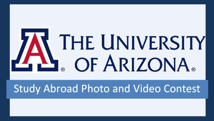 University of Arizona Study Abroad Photo and Video Contest
