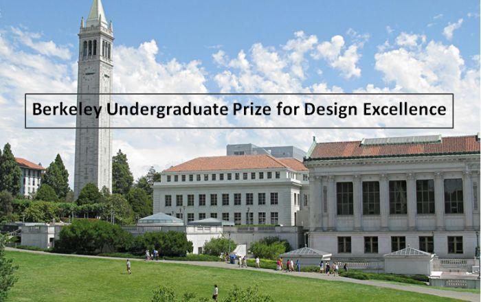 Berkeley Undergraduate Prize for Design Excellence