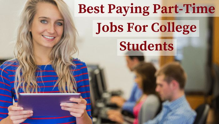 Best Part Time Jobs for College Students 2018