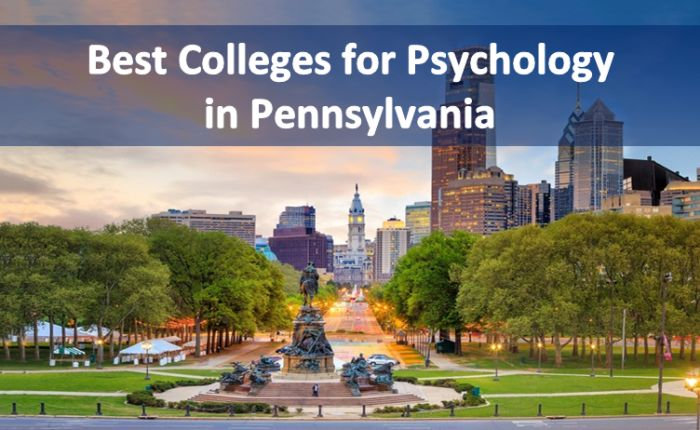 Best Colleges for PsychologyinPennsylvania