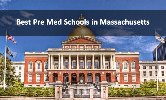 Best Pre Med Schools in Massachusetts 2018-19
