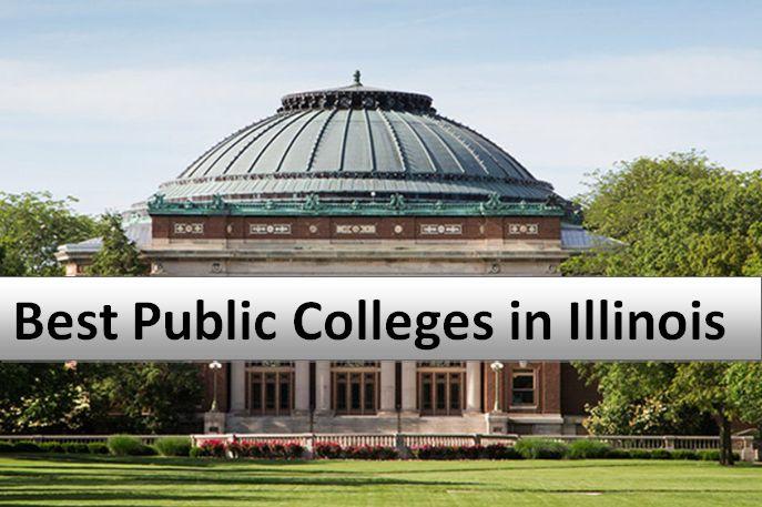 Best Public Colleges in Illinois 2018-2019