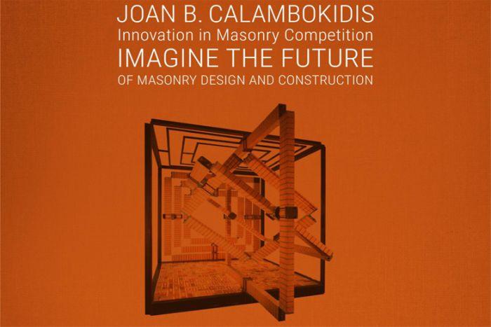 Joan B. Calambokidis Innovation in MasonryCompetition