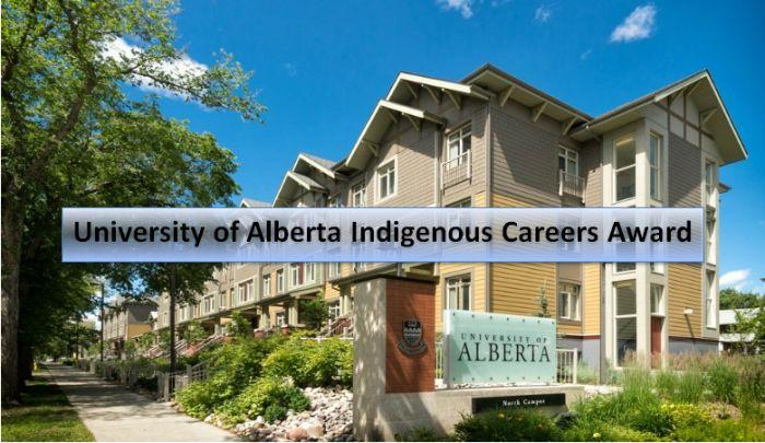 University of Alberta Indigenous Careers Award