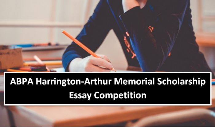 ABPA Harrington-Arthur Memorial Scholarship Essay Competition