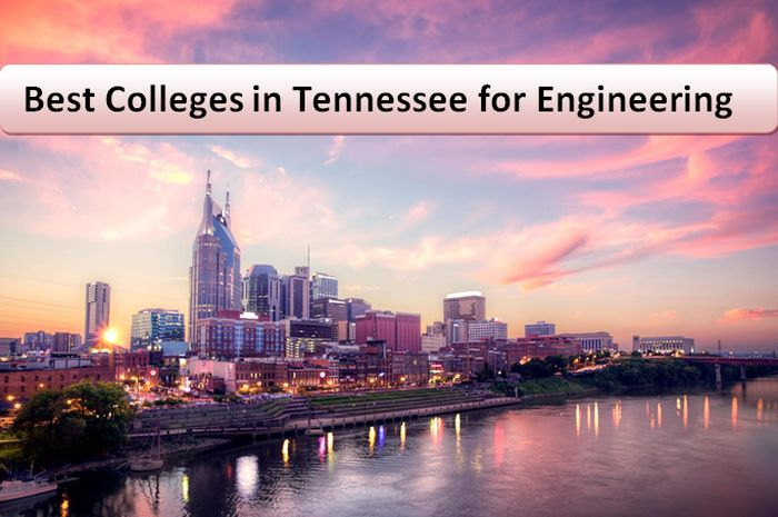 Best Colleges in Tennessee for Engineering