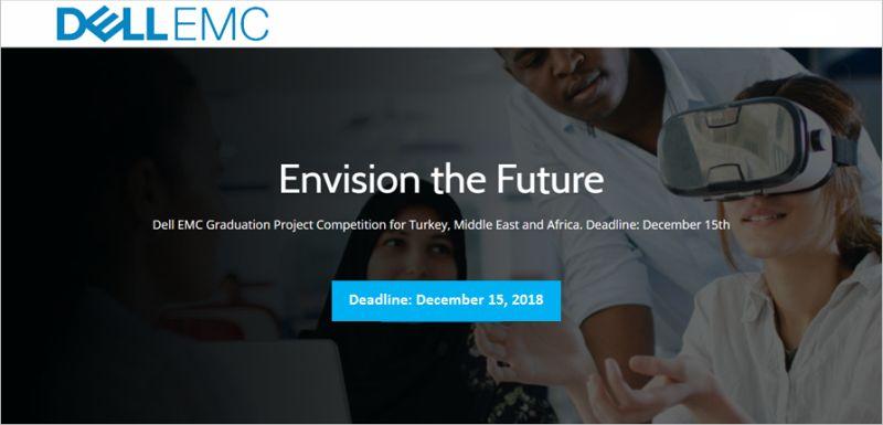 """Dell EMC """"Envision The Future"""" Graduation Project Competition"""