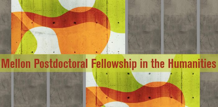 Mellon Postdoctoral Fellowships in the Humanities
