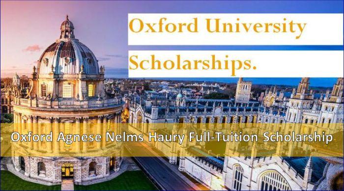 Oxford Agnese Nelms Haury Full-Tuition Scholarship