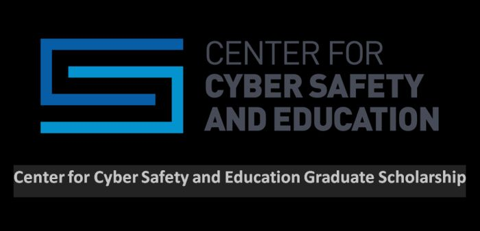 Center for Cyber Safety and Education Graduate Scholarship