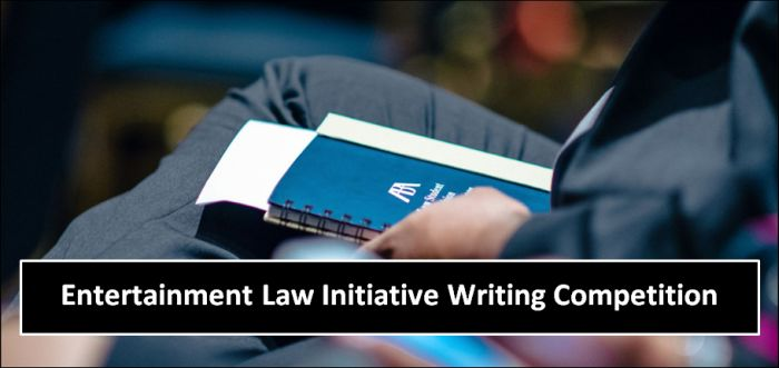 Entertainment Law InitiativeWriting Competition