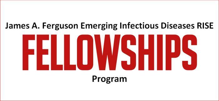 James A. Ferguson Emerging Infectious Diseases RISE Fellowship Program