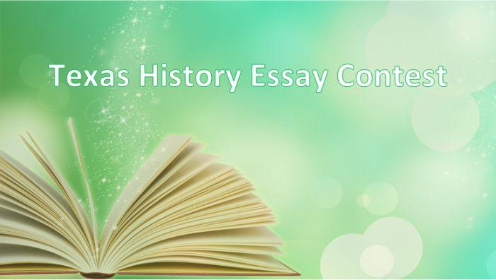 Texas History Essay Contest 2018-2019