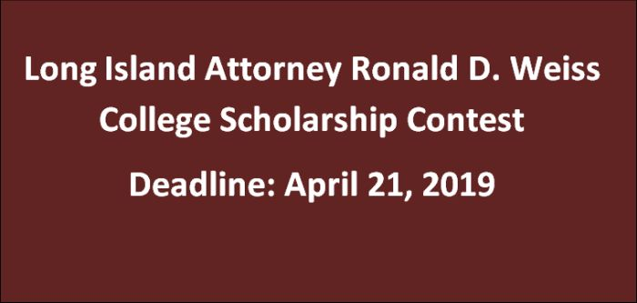 Long Island Attorney Ronald D. Weiss College Scholarship Contest