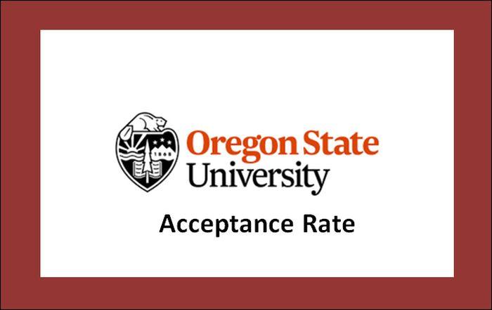 Oregon State University Acceptance Rate