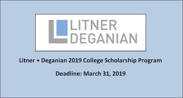 Litner + Deganian 2019 College Scholarship Program
