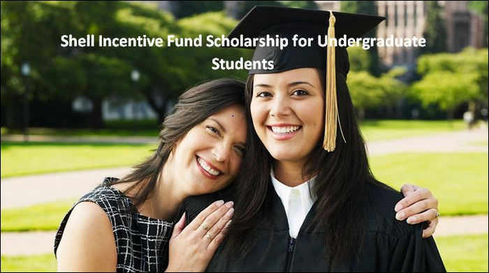 Shell Incentive Fund Scholarship for Undergraduate Students
