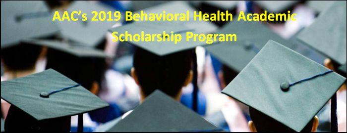 AAC's 2019 Behavioral Health Academic Scholarship Program