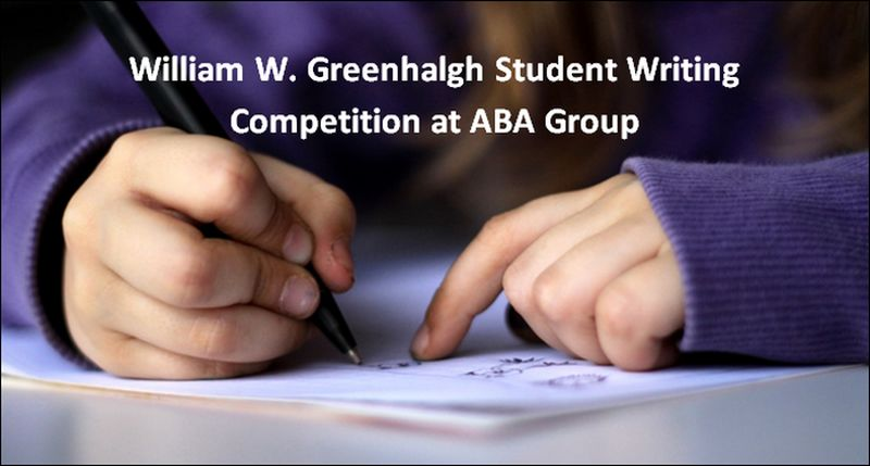 William W. Greenhalgh Student Writing Competition at ABA Group