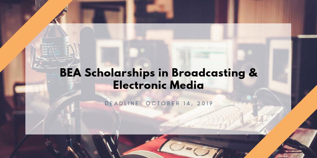 BEA Scholarships in Broadcasting & Electronic Media