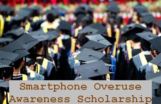 Smartphone Overuse Awareness Scholarship