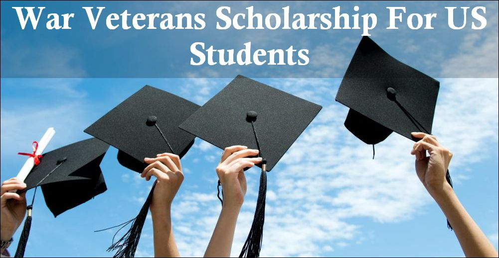 War Veterans Scholarship For US Students