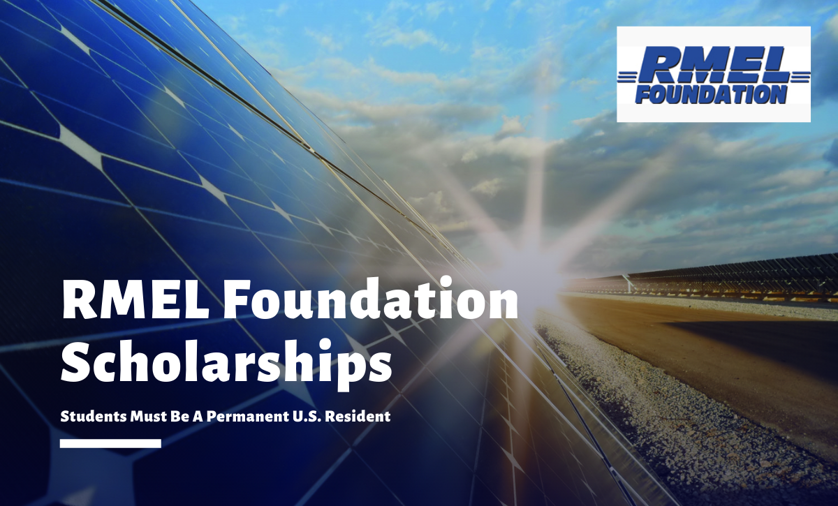 The RMEL Foundation Scholarships 2020