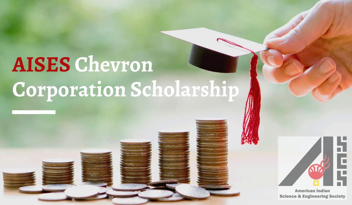 AISES Chevron Corporation Scholarship