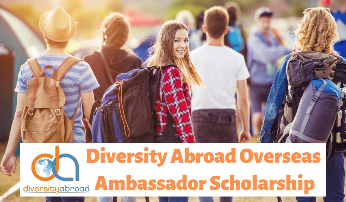 Diversity Abroad Overseas Ambassador Scholarship