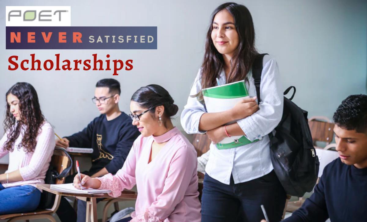 POET Never Satisfied Scholarships 2020