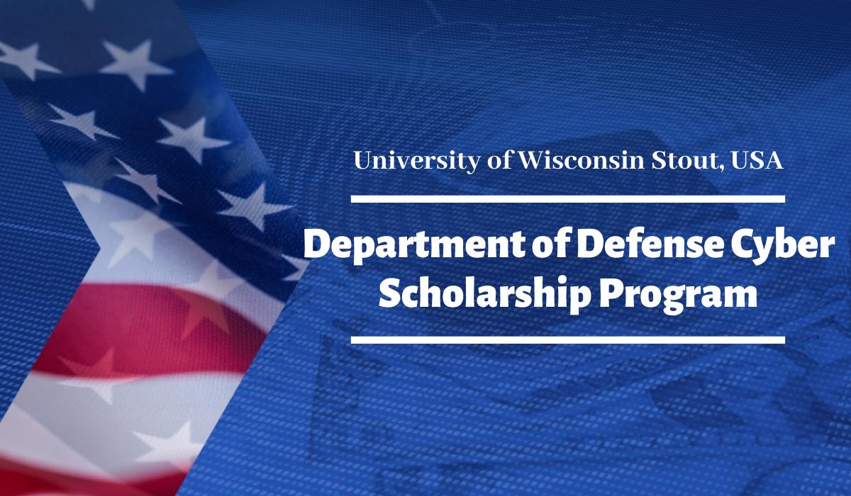 University of Wisconsin Stout Defense Cyber Scholarship Program
