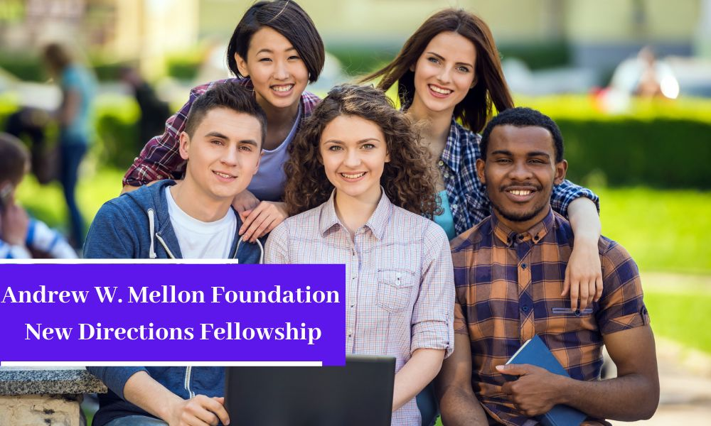 Andrew W. Mellon Foundation New Directions Fellowship