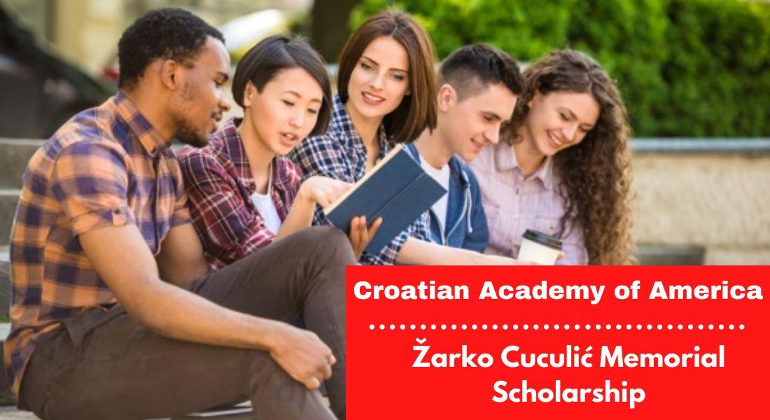 Croatian Academy of America Žarko Cuculić Memorial Scholarship