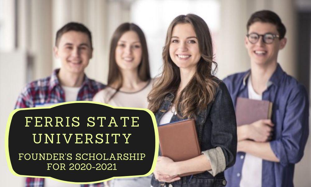 Ferris State University Founder's Scholarship