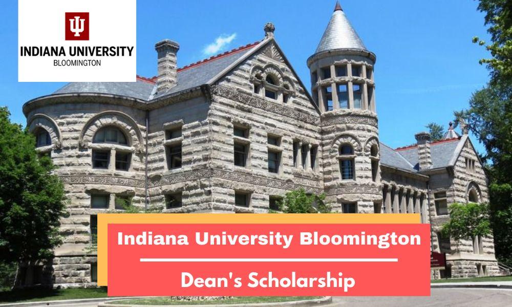 Indiana University Bloomington Dean's Scholarship