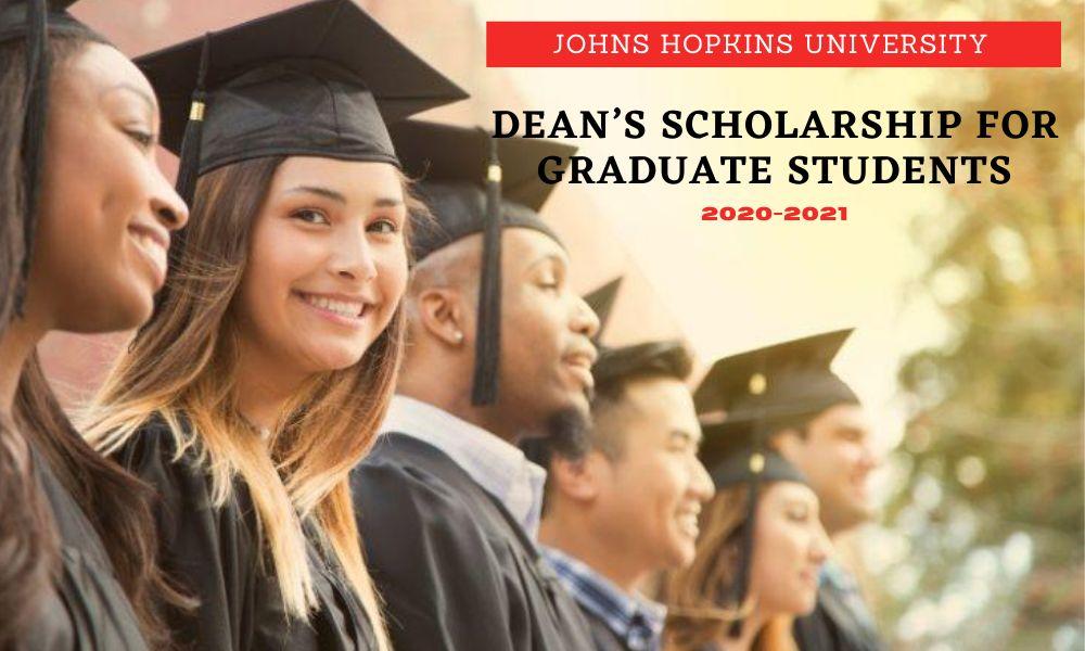 Johns Hopkins University Dean's Scholarship for Graduate Students