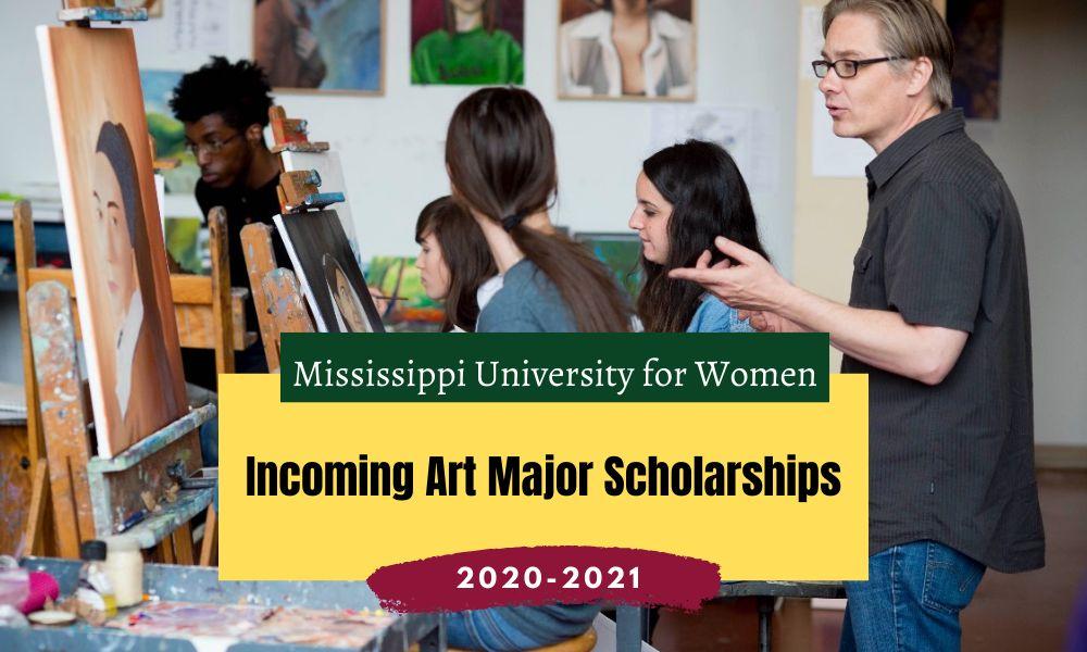 Mississippi University for Women Incoming Art Major Scholarships