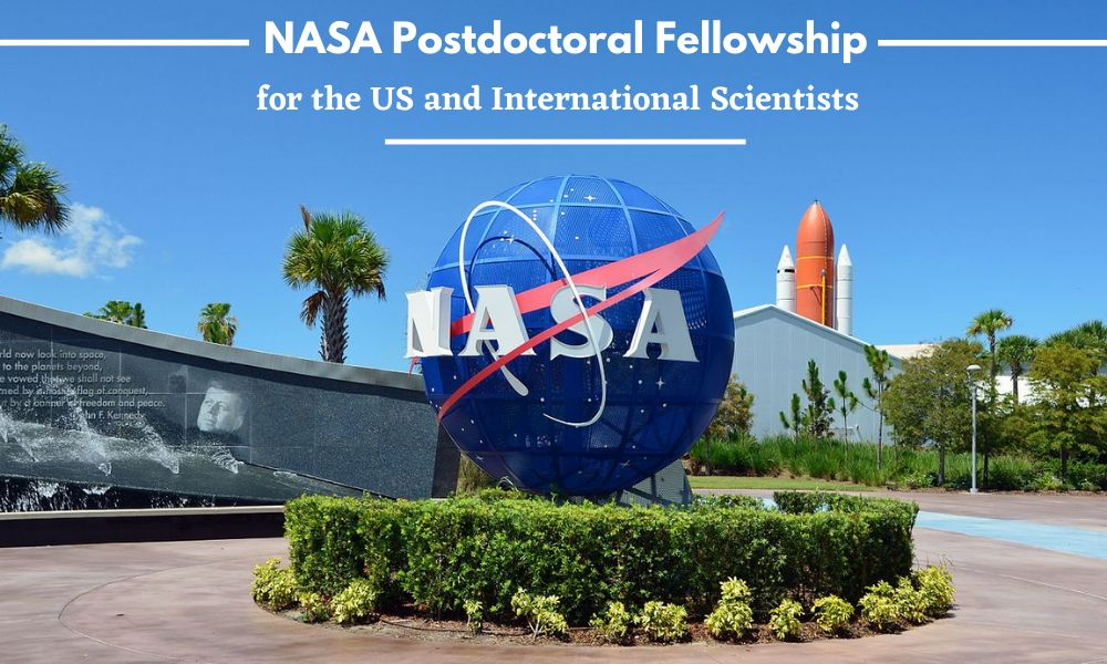 NASA Postdoctoral Fellowship for the US and International Scientists
