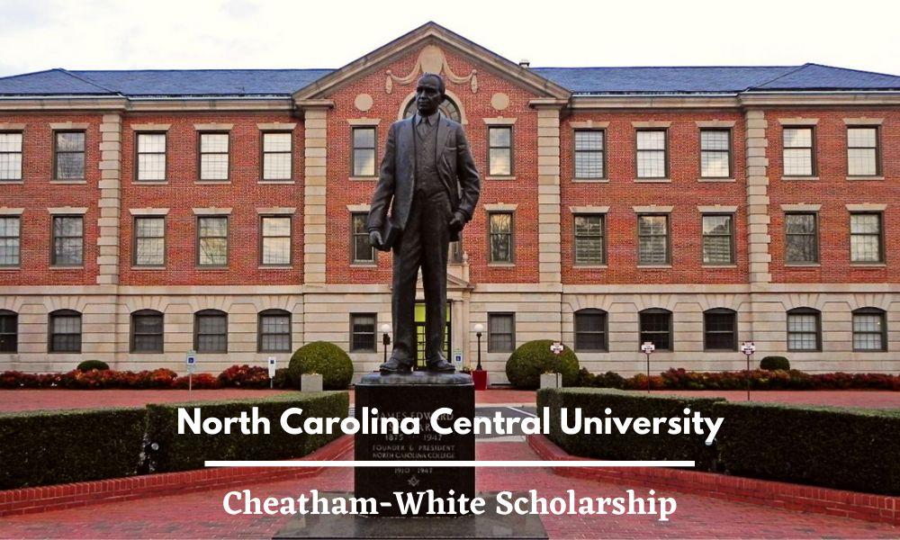 North Carolina Central University Cheatham-White Scholarship