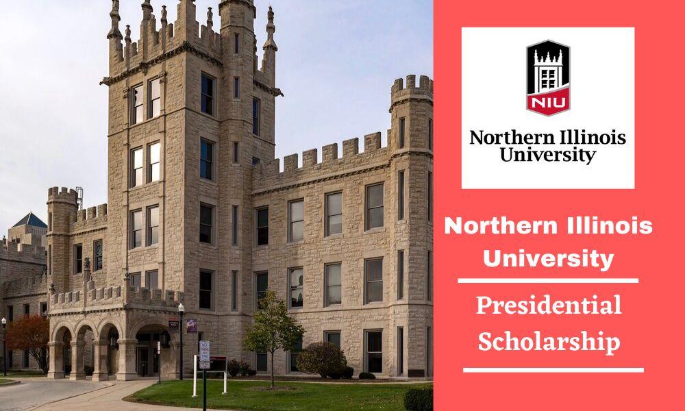 Northern Illinois University Presidential Scholarship