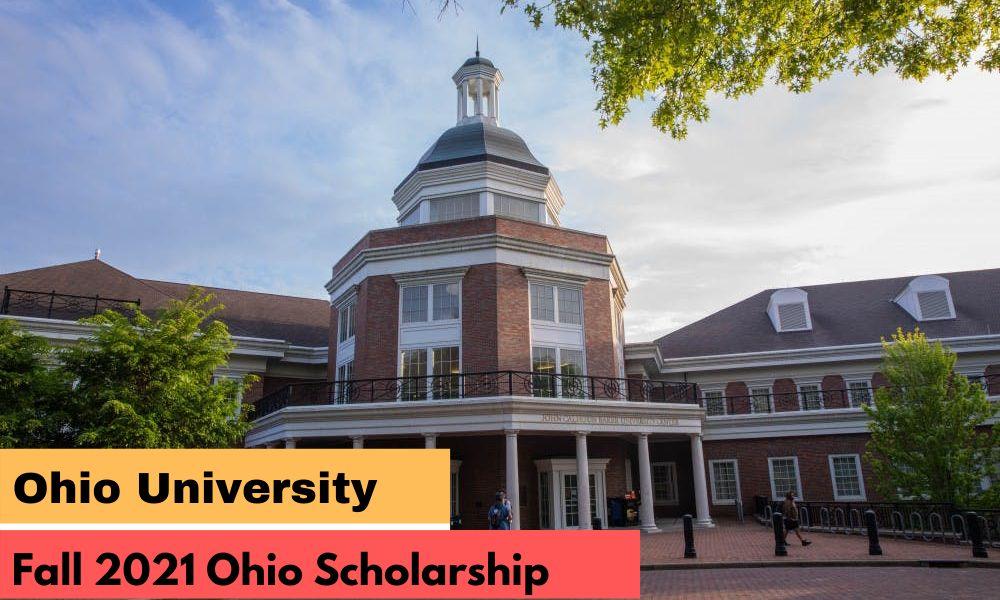 Ohio University Fall 2021 Ohio Scholarship