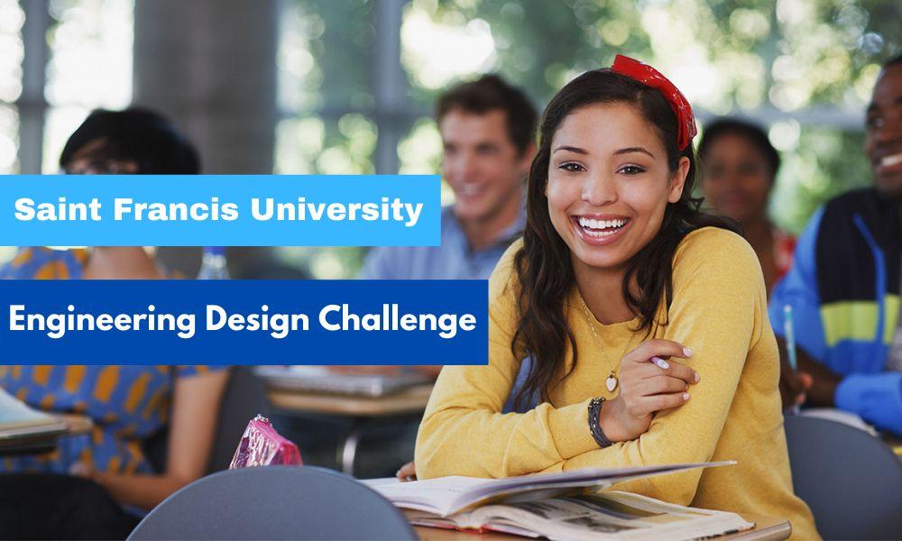 Saint Francis University Engineering Design Challenge