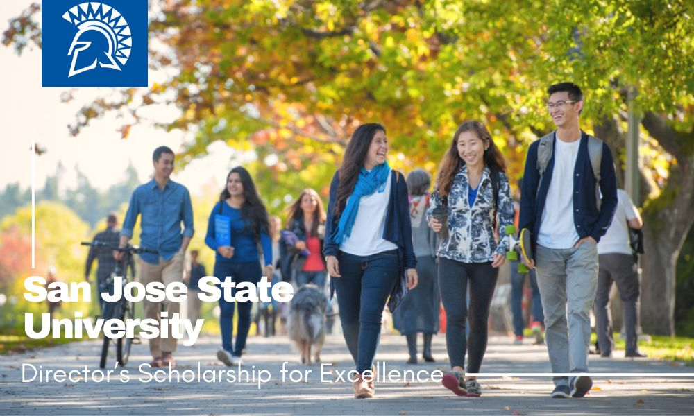 San Jose State University Director's Scholarship for Excellence