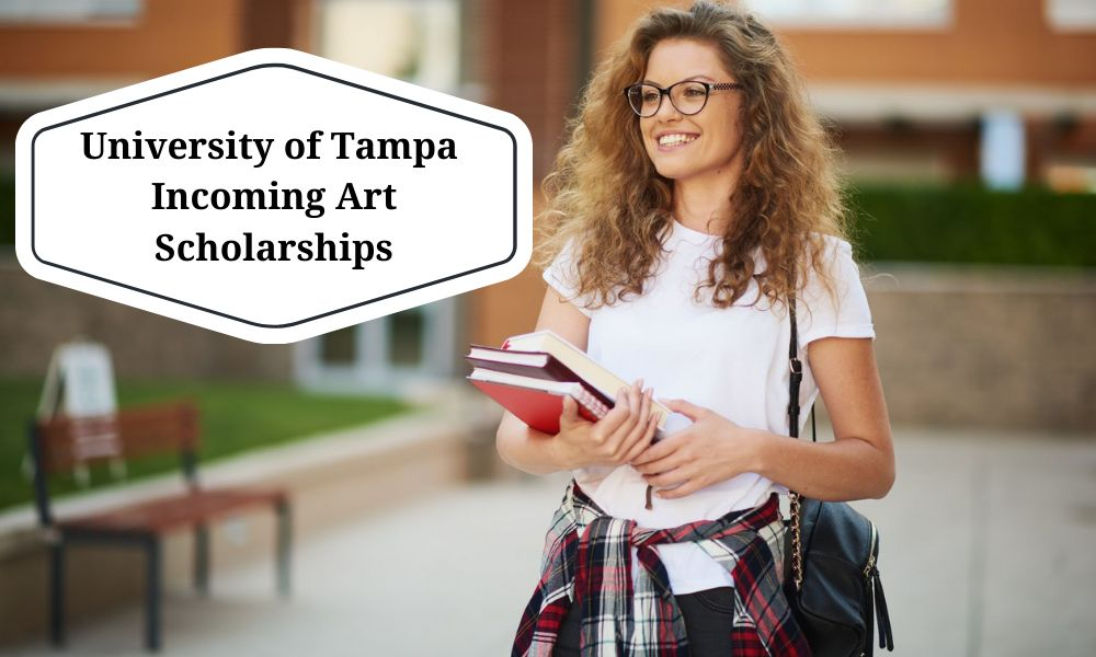 University of Tampa Incoming Art Scholarships for Incoming Students