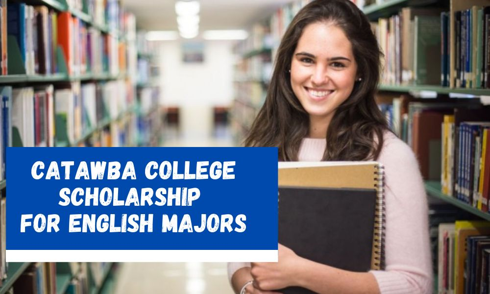 Catawba College Scholarship for English Majors