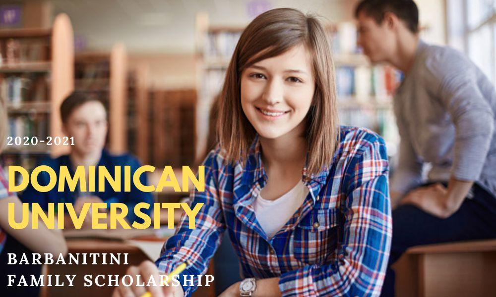 Dominican University Barbantini Family Scholarship